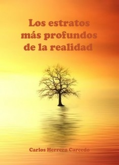 LOS ESTRATOS MÁS PROFUNDOS DE LA REALIDAD