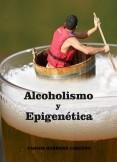 ALCOHOLISMO Y EPIGENÉTICA