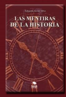 LAS MENTIRAS DE LA HISTORIA