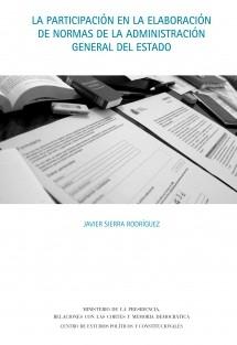 La participación en la elaboración de normas de la Administración General del Estado