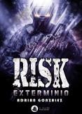 RISK: exterminio