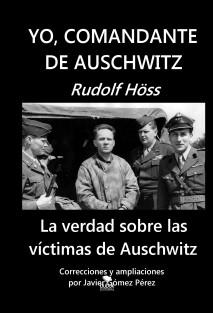 YO, COMANDANTE DE AUSCHWITZ