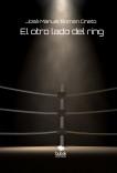 El otro lado del ring.