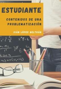 Estudiante: contenidos de una problematización.