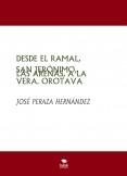 DESDE EL RAMAL, SAN JERÓNIMO, LAS ARENAS, A LA VERA. OROTAVA. I