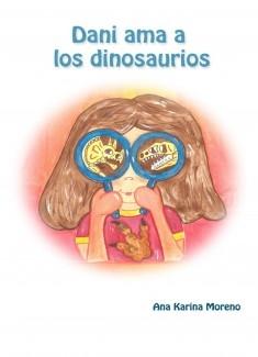 Dani ama a los dinosaurios