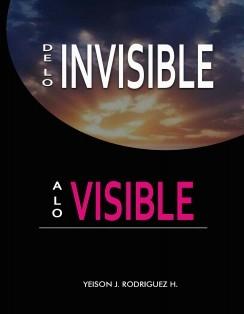 De lo Invisible a lo Visible