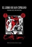 El Libro de San Cipriano. Tesoro del hechicero