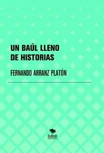 UN BAÚL LLENO DE HISTORIAS
