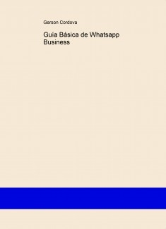 Guía Básica de Whatsapp Business