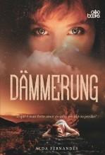 Libro Dämmerung - O que é mais forte: amor ou ódio, pecado ou perdão?, autor GodBooks