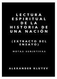 LECTURA ESPIRITUAL DE LA HISTORIA DE UNA NACIÓN (extracto del ensayo)