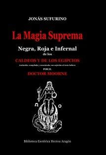 La Magia Suprema Negra, Roja e Infernal de los Caldeos y de los Egipcios