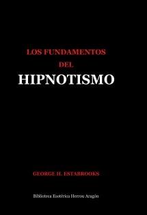 Los Fundamentos del Hipnotismo