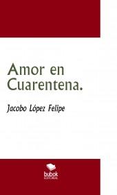 Amor en Cuarentena.