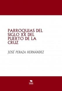 PARROQUIAS DEL SIGLO XX DEL PUERTO DE LA CRUZ
