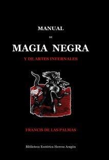 Manual de Magia Negra y de artes infernales