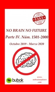 NO BRAIN NO FUTURE. Parte IV 1501 – 2000