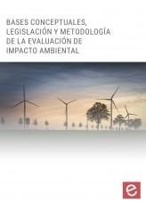 Libro Bases conceptuales, legislación y metodología de la evaluación de impacto ambiental, autor Editorial Elearning