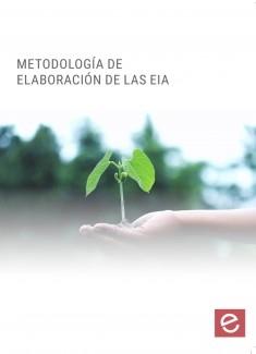 Metodología de elaboración de la Evaluación de Impacto Ambiental
