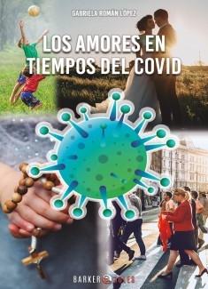 LOS AMORES EN TIEMPOS DEL COVID