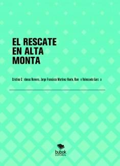EL RESCATE EN ALTA MONTAÑA