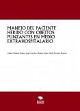 MANEJO DEL PACIENTE HERIDO CON OBEJTOS PUNZANTES EN MEDIO EXTRAHOSPITALARIO