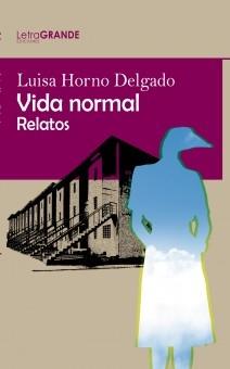 Vida Normal. (Edición en letra grande)