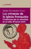 Los crímenes de la Iglesia franquista. (Edición en letra grande)