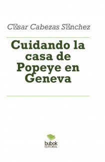 Cuidando la casa de Popeye en Geneva
