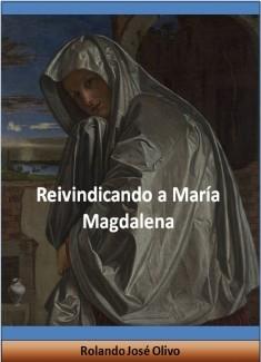 Reivindicando a María Magdalena
