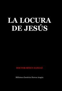 La Locura de Jesús