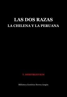 Las dos Razas. La Chilena y la Peruana