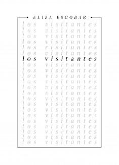 Los Visitantes Vol. I