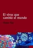 El virus que cambió el mundo