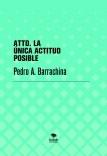 ATTD. LA ÚNICA ACTITUD POSIBLE