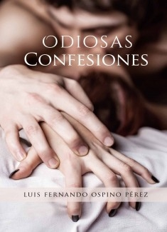 ODIOSAS CONFESIONES