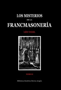 Los Misterios de la Francmasonería. Tomo II