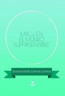 MACU EN EL MUNDO SUPRASENSIBLE