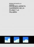 DIOGENES ARRIETA GUERRERO DE LA PLUMA Y LA PALABRA