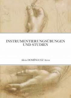 INSTRUMENTIERUNGSÜBUNGEN UND STUDIEN