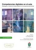 Competencias digitales en el aula. Estrategias y modelos de implementación en la enseñanza de idiomas