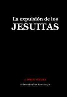 La expulsión de los Jesuitas