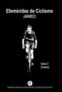 Efemérides de Ciclismo (tomo 3)