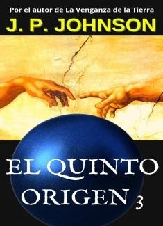 EL QUINTO ORIGEN 3. Un Dios inexperto.