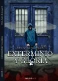 Exterminio y Gloria