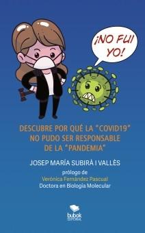 """¡NO FUI YO! DESCUBRE POR QUÉ LA """"COVID19"""" NO PUDO SER RESPONSABLE DE LA """"PANDEMIA"""""""