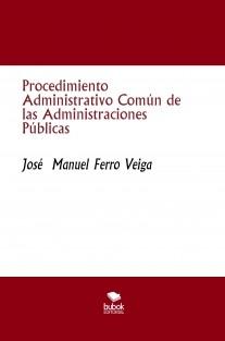 Procedimiento Administrativo Común de las Administraciones Públicas