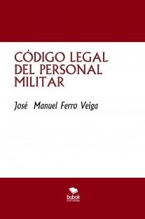 CÓDIGO LEGAL DEL PERSONAL MILITAR