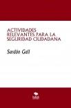 ACTIVIDADES RELEVANTES PARA LA SEGURIDAD CIUDADANA